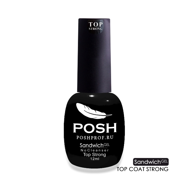 SANDWICH GEL POSH Top Strong - Верхнее покрытие